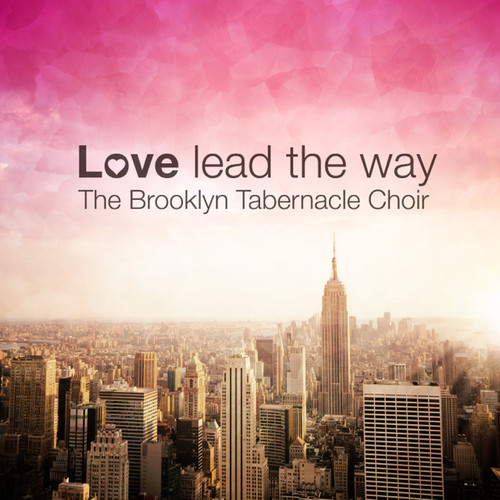 Click here to download LoveLeadtheWay on Itunes