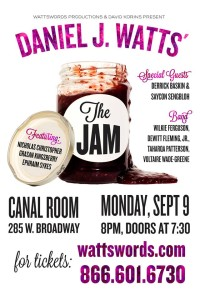 Check me out at the Canal room September 9th 2013! 8pm show with Daniel Watts and many more!