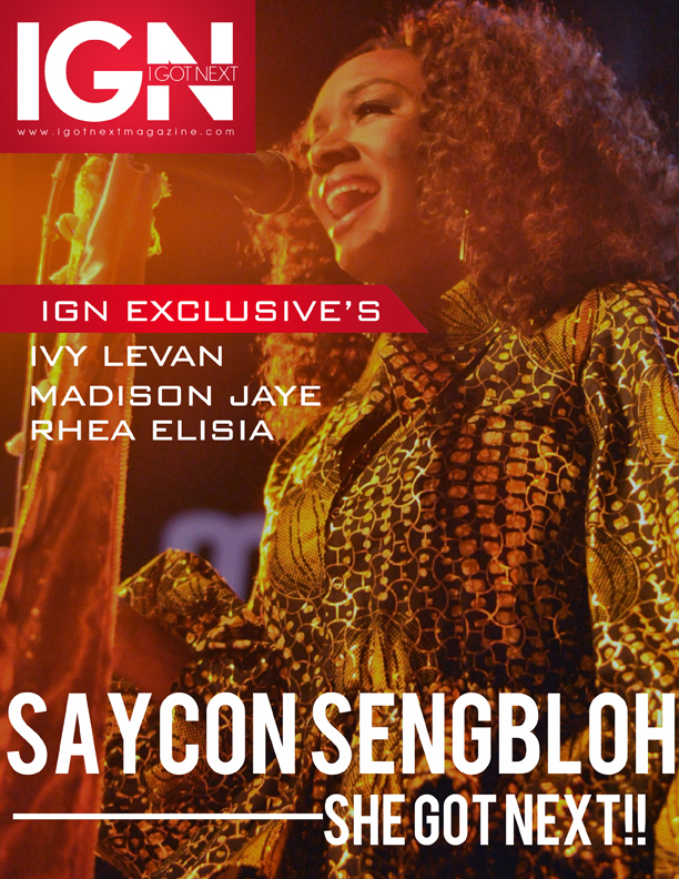 Saycon Sengbloh covers I Got Next Magazine